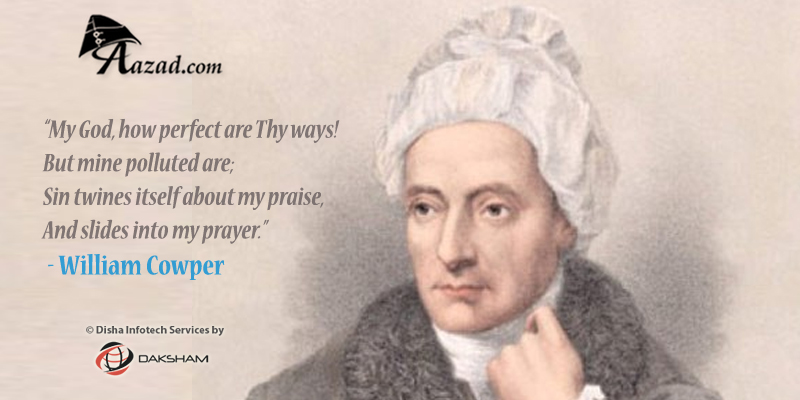 William Cowper Inspirational Quotes and Poems