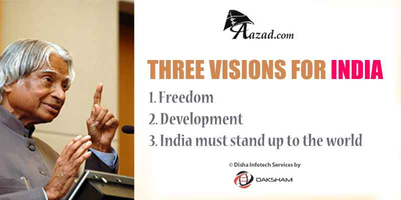Three Visions For India Dr A P J Abdul Kalam