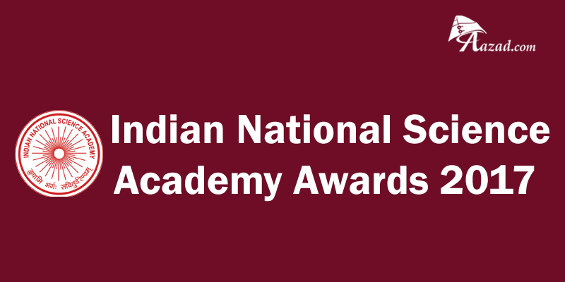 Indian National Science Academy (INSA) Award For Young Scientist (2017)